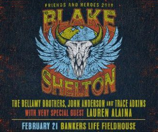 Blake Shelton Friends and Heroes 2019 Tour @ Banker's Life Fieldhouse