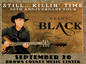Clint Black at the Brown County Music Center @ Brown County Music Center