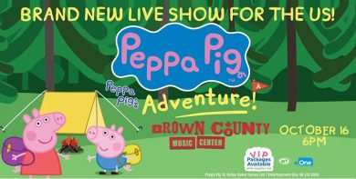 Peppa Pig Live! Peppa's Adventure @ Brown County Music Center