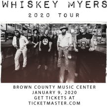 Whiskey Myers @ Brown County Music Center